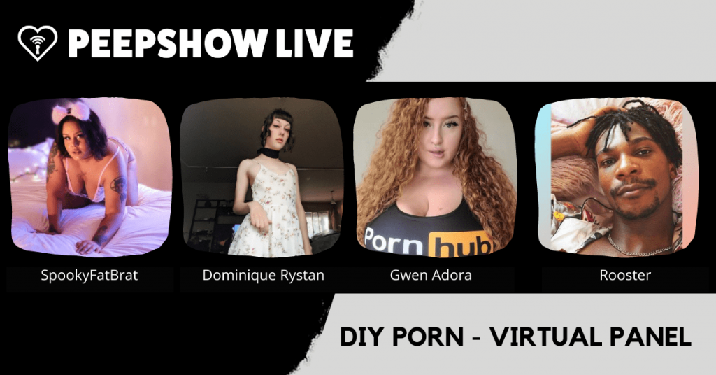 "Peepshow Media Hosts ""DIY Porn"" Virtual Panel"